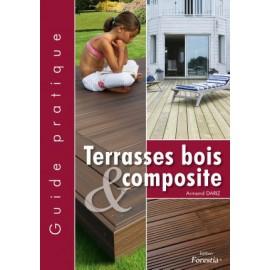 Guide Pratique de la Terrasse bois et composite